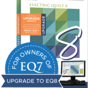 Upgrade EQ7 to EQ8, Electric Quilt 8
